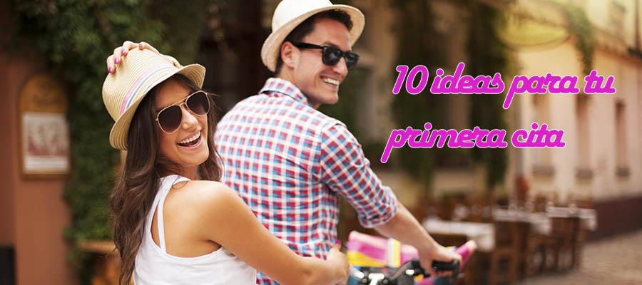 10 ideas para tu primera cita